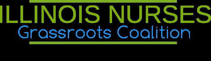 ILLINOIS NURSES' Grassroots Coalition